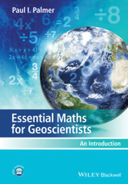 Palmer, Paul I. - Essential Maths for Geoscientists: An Introduction, ebook