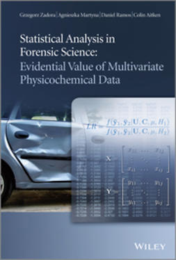 Aitken, Colin - Statistical Analysis in Forensic Science: Evidential Value of Multivariate Physicochemical Data, e-bok