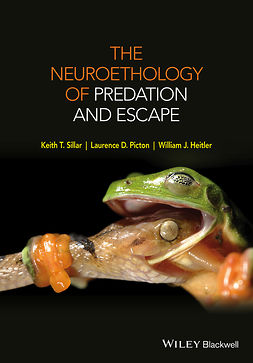 Heitler, William J. - The Neuroethology of Predation and Escape, ebook