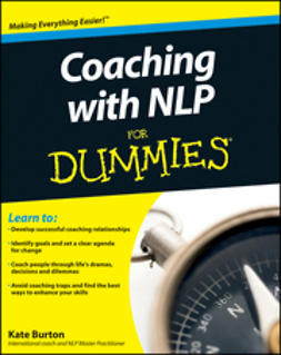 Burton, Kate - Coaching With NLP For Dummies<sup>&#174;</sup>, ebook
