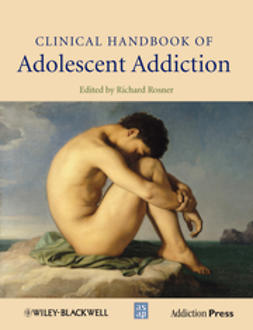Rosner, Richard - Clinical Handbook of Adolescent Addiction, ebook