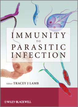 Lamb, Tracey - Immunity to Parasitic Infections, ebook