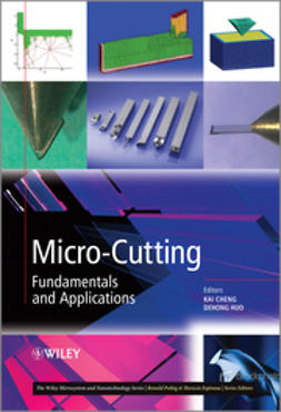 Cheng, Kai - Micro-Cutting: Fundamentals and Applications, ebook