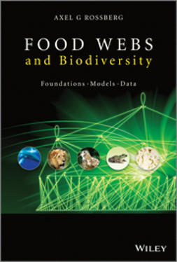 Rossberg, Axel G. - Food Webs and Biodiversity: Foundations, Models, Data, ebook
