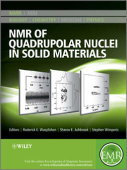 Ashbrook, Sharon E. - NMR of Quadrupolar Nuclei in Solid Materials, e-kirja