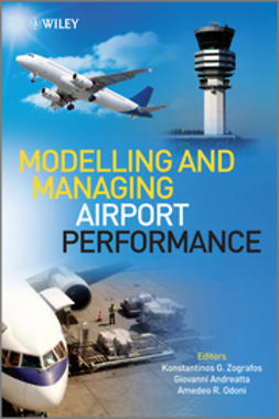 Zografos, Konstantinos - Modelling and Managing Airport Performance, e-bok