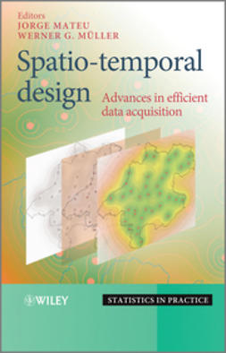 Mateu, Jorge - Spatio-temporal Design: Advances in Efficient Data Acquisition, e-bok