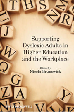 Brunswick, Nicola - Supporting Dyslexic Adults in Higher Education and the Workplace, ebook