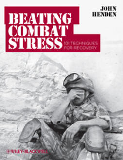 Henden, John - Beating Combat Stress: 101 Techniques for Recovery, ebook