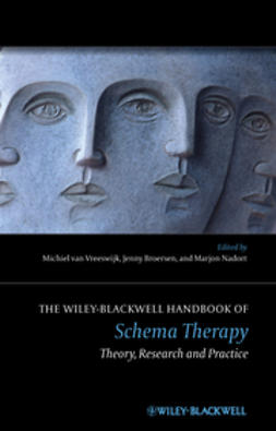 Vreeswijk, Michiel van - The Wiley-Blackwell Handbook of Schema Therapy: Theory, Research and Practice, ebook