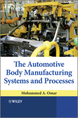 Omar, Mohammed A. - The Automotive Body Manufacturing Systems and Processes, ebook