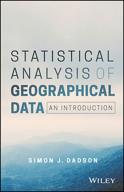 Dadson, Simon James - Statistical Analysis of Geographical Data: An Introduction, ebook