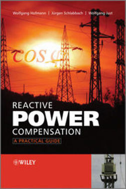 Hofmann, Wolfgang - Reactive Power Compensation: A Practical Guide, ebook