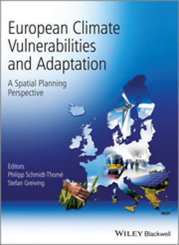Greiving, Stefan - European Climate Vulnerabilities and Adaptation: A Spatial Planning Perspective, ebook