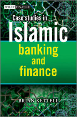 Kettell, Brian B. - Case Studies in Islamic Banking and Finance, e-bok