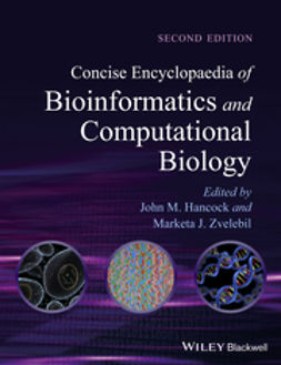 Hancock, John M. - Concise Encyclopaedia of Bioinformatics and Computational Biology, e-bok