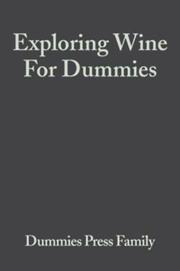 - Exploring Wine For Dummies, ebook