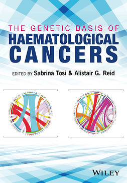 Reid, Alistair G. - The Genetic Basis of Haematological Cancers, e-bok