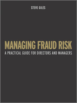 Giles, Steve - Managing Fraud Risk: A Practical Guide for Directors and Managers, ebook