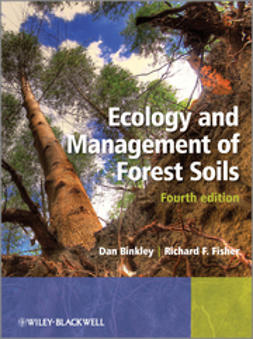 Binkley, Dan - Ecology and Management of Forest Soils, ebook