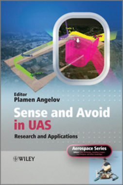 Angelov, Plamen - Sense and Avoid in UAS: Research and Applications, ebook
