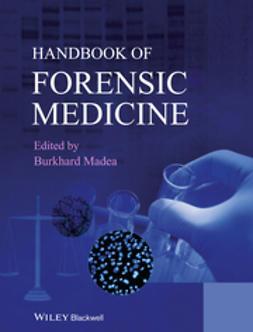 Madea, Burkhard - Handbook of Forensic Medicine, ebook