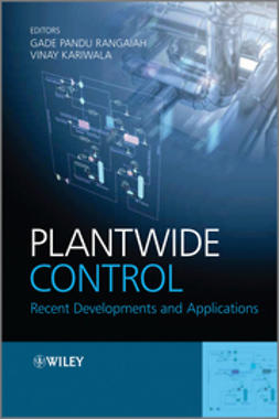 Rangaiah, Gade Pandu - Plantwide Control: Recent Developments and Applications, ebook