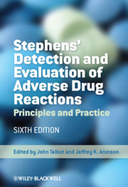 Aronson, Jeffrey K. - Stephens' Detection and Evaluation of Adverse Drug Reactions: Principles and Practice, ebook