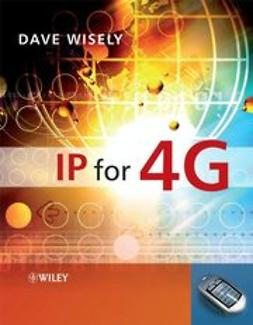 Wisely, David - IP for 4G, ebook