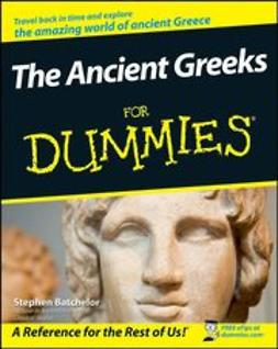 Batchelor, Stephen - The Ancient Greeks For Dummies, ebook