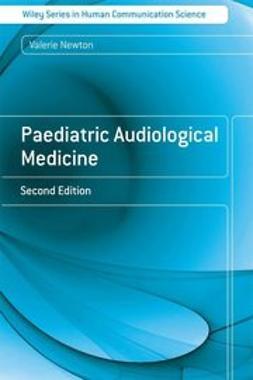 Newton, Valerie E. - Paediatric Audiological Medicine, ebook