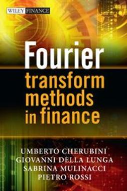 Cherubini, Umberto - Fourier Transform Methods in Finance, ebook
