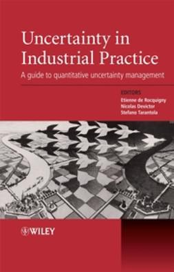 Devictor, Nicolas - Uncertainty in Industrial Practice: A Guide to Quantitative Uncertainty Management, e-bok