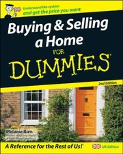 Bien, Melanie - Buying and Selling a Home For Dummies<sup>®</sup>, UK Edition, ebook