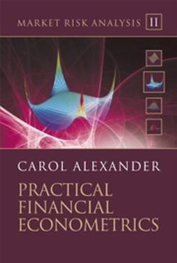 Alexander, Carol - Market Risk Analysis: Practical Financial Econometrics, ebook