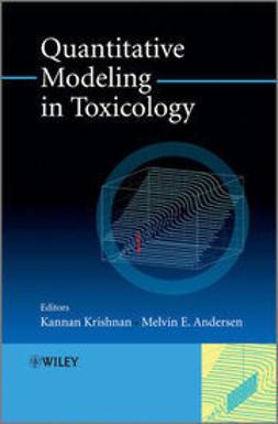Krishnan, Kannan - Quantitative Modeling in Toxicology, ebook