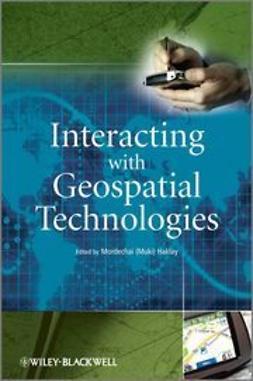 Haklay, Muki - Interacting with Geospatial Technologies, ebook