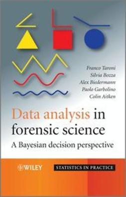 Taroni, Franco - Data Analysis in Forensic Science: A Bayesian Decision Perspective, e-bok