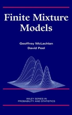 McLachlan, Geoffrey - Finite Mixture Models, e-kirja