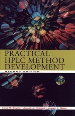 Glajch, Joseph L. - Practical HPLC Method Development, e-kirja