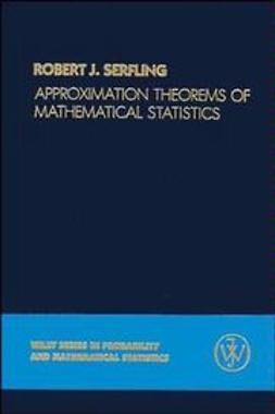 Serfling, Robert J. - Approximation Theorems of Mathematical Statistics, ebook