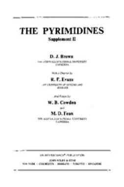 Brown, Desmond J. - The Chemistry of Heterocyclic Compounds, The Pyrimidines: Supplement 2, ebook