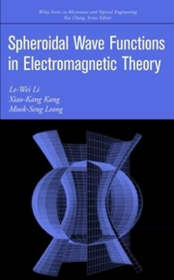 Kang, Xiao-Kang - Spheroidal Wave Functions in Electromagnetic Theory, ebook