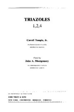Temple, Carroll - The Chemistry of Heterocyclic Compounds, Triazoles 1, 2, 4, ebook