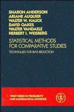 UNKNOWN - Statistical Methods for Comparative Studies: Techniques for Bias Reduction, ebook