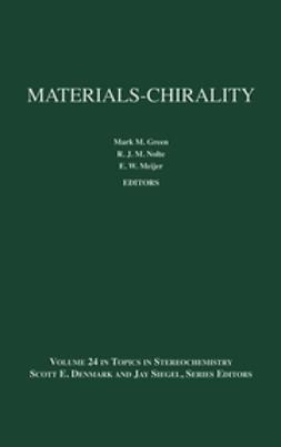 Denmark, Scott E. - Topics in Stereochemistry, Materials-Chirality, ebook