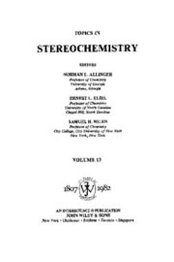 Allinger, Norman L. - Topics in Stereochemistry, ebook