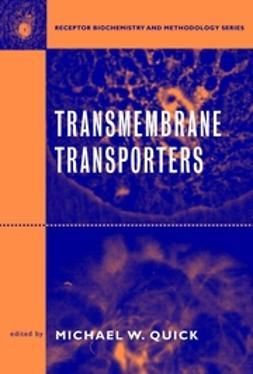 Quick, Michael W. - Transmembrane Transporters, ebook