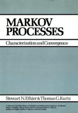 Ethier, Stewart N. - Markov Processes: Characterization and Convergence, ebook