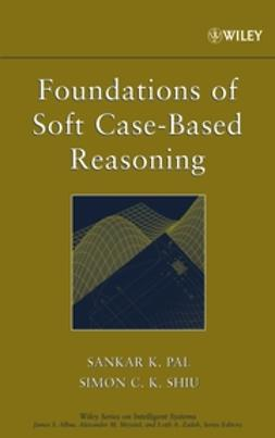 Pal, Sankar K. - Foundations of Soft Case-Based Reasoning, ebook
